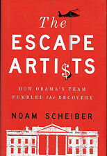 Obama Recession The Escape Artists: How Obama's Team Fumbled the Recovery