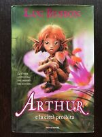 Arthur e la città proibita - Luc Besson [libro minimei] mondadori