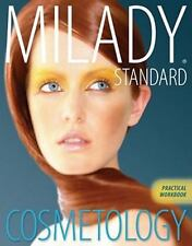 Practical Workbook for Milady's Standard Cosmetology by Milady