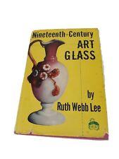 Nineteenth Century Art Glass by Ruth Webb Lee 1952 Vintage