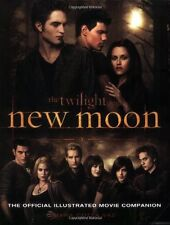 The Twilight Saga: New Moon--The Official Illustrated Movie Companion by Mark Co