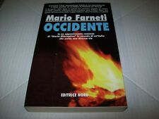 MARIO FARNETI-OCCIDENTE-1940 MUSSOLINIUCRONIA FASCISMO NORD 2001 PRIMA EDIZIONE