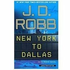 New York to Dallas (In Death)-ExLibrary