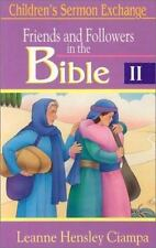 Children's Sermon Exchange:Friends and Followers in the Bible Volume 2 softcover