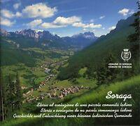 Soraga (Trento). Storia ed evoluzione di una piccola comunità ladina - 1996