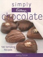 Very Good, Simply Cadbury's Chocolate: 100 Tempting Recipes, Farrow, Joanna, Har