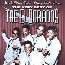 ELDORADOS - At My Front Door Crazy Little Mama - CD - BRAND NEW/STILL SEALED