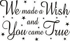 We Made a Wish You Came Removable Wall Art Decal Vinyl Sticker Mural Home Decor