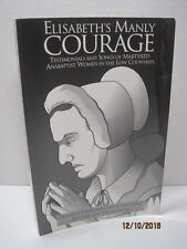 Elisabeth's Manly Courage by Hermina Joldersma & Louis Grijp
