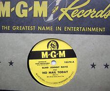 BLIND JOHNNY DAVIS no mail today walkin and talkin M-G-M Blues vinyl 78 w72