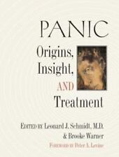Panic : Origins, Insight, and Treatment (2002, Paperback)