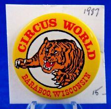 "1987 Circus World Baraboo Wisconsin Advertising Pin Pinback Button 1 3/4"""