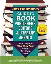 Very Good, Jeff Herman's Guide to Book Publishers, Editors and Literary Agents: