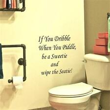 Novelty If You Dribble When You Piddle Quotes Vinyl Toilet Bathroom Wall Sticker