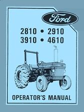 Ford 2810, 2910, 3910 and 4610 Tractor Operators Manual
