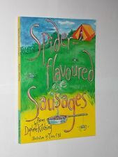 Daphne Kitching Spider Flavoured Sausages Signed Softback Book.2004.