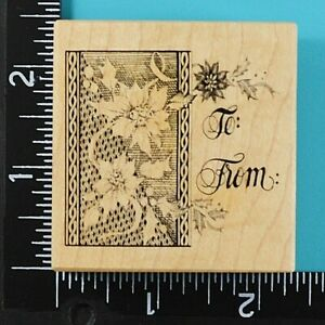PSX To From Poinsettia Holly Gift Tag F-3340 Present Wood Mounted Rubber Stamp