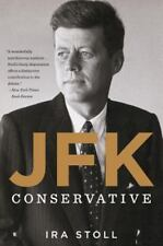 JFK, Conservative- Ira Stoll- PB- New