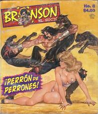 """BRONSON EL SUCIO  """"PERRON DE PERRONES"""" mexican comic, action #8"""