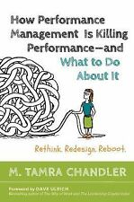 How Performance Management Is Killing Performance-and What to Do About It, Chand