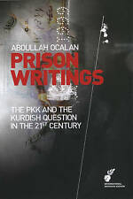 Prison Writings Volume II: The PKK and the Kurdish Question in the 21st Century,