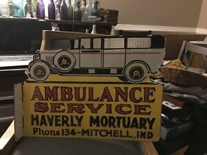 Haverly Mortuary And Ambulance Service Sign