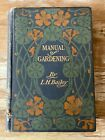 Antique book Manual of Gardening L.H. Bailey 1910 flowers vegetables illus