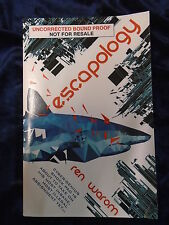 ESCAPOLOGY by REN WAROM - TITAN BOOKS 2016 - UK POST £3.25 - P/B *PROOF*