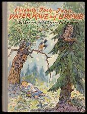 Joch-Jahn, Elisabeth; Vater Kauz auf Urlaub, Kinderbuch, 1952