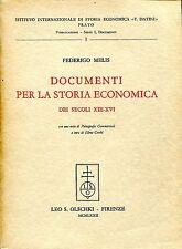 Federigo Melis DOCUMENTI PER LA STORIA ECONOMICA DEI SECOLI XIII-XVI