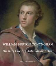 William Burton Conyngham and His Irish Circle of Antiquarian Artists (Studies in