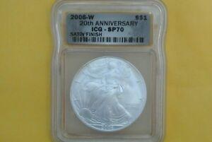 2006-W (Burnished) American Silver Eagle ICG SP 70