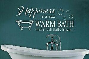 HAPPINESS IS A NICE WARM BATH BATHROOM WALL STICKER VINYL DECAL TRANSFER