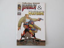 DEATHBLOW WOLVERINE N°7 TTBE/NEUF COLLECTION IMAGE