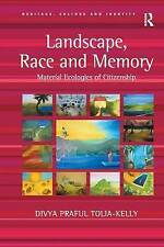 Landscape, Race and Memory: Material Ecologies of Citizenship-ExLibrary