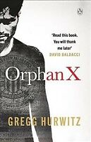 Orphan X, Paperback by Hurwitz, Gregg, Brand New, Free shipping