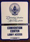 GEORGE W. BUSH 55TH PRESIDENTIAL INAUGURAL / CONVENTION CENTER ACCESS  #1838