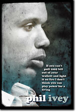 PHIL IVEY ART PRINT 2 PHOTO POSTER GIFT QUOTE POKER NO LIMIT HOLD EM