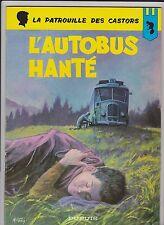 Patrouille des Castors 15. L'Autobus hanté. MITACQ 1967 - EO. TB