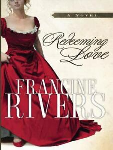 Redeeming Love Paperback By Rivers, Francine