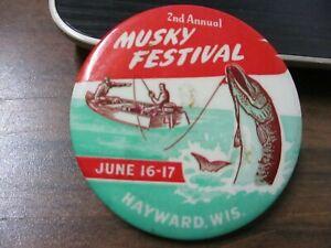 Very Rare 1951 Hayward Wisconsin Musky Festival 2nd Annual pin button ~~RARE~~