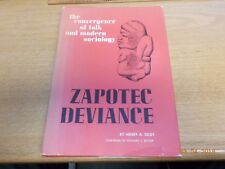 Zapotec Deviance: The Convergence of Folk and Modern Sociology