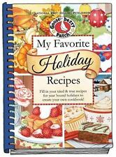 My Favorite Holiday Recipes: Fill in Tried & True Recipes for Year 'Round Holida