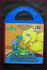 MY BABY BROTHER IS A LITTLE MONSTER - BOOK & CD - Sesame Street Carry 24pg- NEW