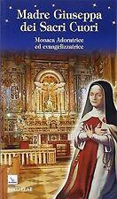 Madre Giuseppa dei Sacri Cuori. Monaca Adoratrice e... | Buch | Zustand sehr gut