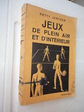 JEUX DE PLEIN AIR ET D'INTERIEUR SCOUTISME ECLAIREUSES DE FRANCE JENTZER 1938