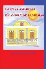 Sociedad Protectora Del Patrimonio Mayaguezano: La Casa Amarilla de Amor y de...