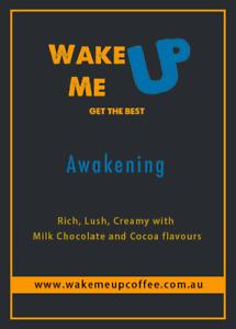 Wake Me Up Coffee - Awakening