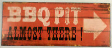 Bbq Barbecue Pit Sign Almost There! Vintage Looking Patina Metal Wall Decor Sign