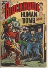 Quality Blackhawk #79 The Human Bomb Monstrous Destroyer Drill